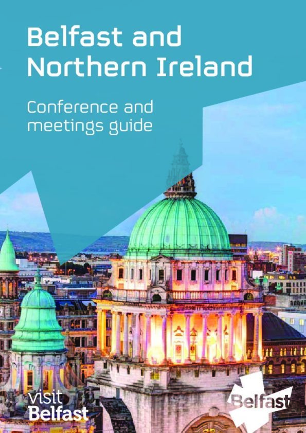 Belfast and Northern Ireland   Conference and Meetings Guide